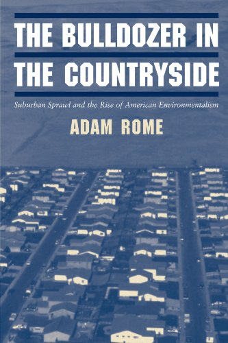 The Bulldozer in the Countryside: Suburban Sprawl and the...