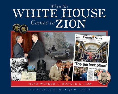 When the White House Comes to Zion, Mike Winder, Ronald L. Fox