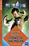Doctor Who: Decide Your Destiny - Claws of the Macra