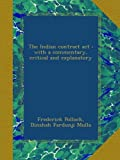 The Indian contract act : with a commentary, critical and explanatory