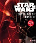 Star Wars, l'encyclop�die absolue