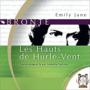 Les Hauts de Hurle-Vent | Livre audio