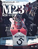 McLaren M23-M26 1973-78( Joe Honda Racing Pictorial series by HIRO No.4)