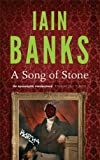 A Song Of Stone Iain Banks