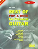 Best of Pop & Rock for Classical Guitar 1. Gitarre