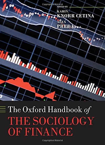 The Oxford Handbook of the Sociology of Finance (Oxford Handbooks)