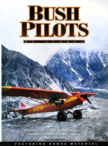Amazon.com: Bush Pilots Of Alaska: Mark Dionne: Amazon