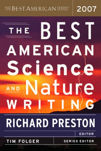 The Best American Science and Nature Writing 2007 (Best American Science & Nature Writing)