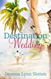 img - for Destination Wedding ~ A Novel book / textbook / text book