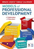 Models of Professional Development: A Celebration of Educators