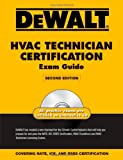 img - for DEWALT HVAC Technician Certification Exam Guide (Dewalt Exam/Certification Series) book / textbook / text book