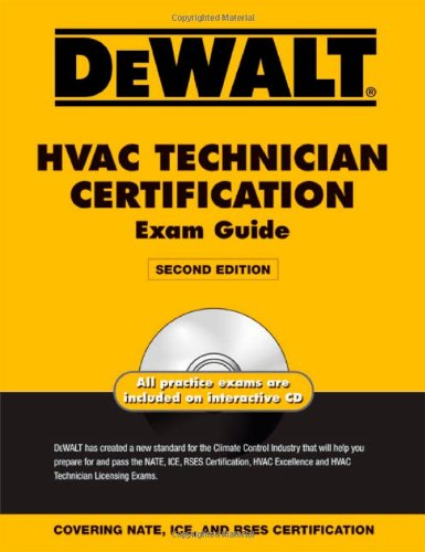 DEWALT HVAC Technician Certification Exam Guide - DEWALT - DE-0979740304 - ISBN: 0979740304 - ISBN-13: 9780979740305