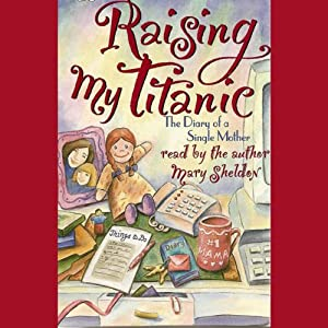 Raising My Titanic Audiobook
