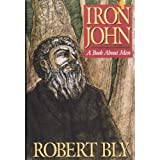 Iron John: A Book About Men ~ Robert Bly