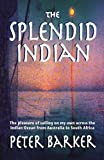 img - for The Splendid Indian book / textbook / text book