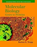 img - for Molecular Biology: Genes to Proteins. Burton E. Tropp by Burton E. Tropp (2008-08-01) book / textbook / text book
