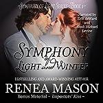 Symphony of Light and Winter | Renea Mason