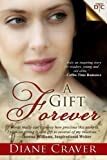 img - for A Gift Forever book / textbook / text book