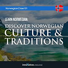 Learn Norwegian: Discover Norwegian Culture & Traditions | Livre audio Auteur(s) :  Innovative Language Learning LLC Narrateur(s) :  NorwegianClass101.com