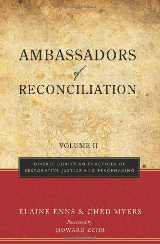 Ambassadors of Reconciliation, Volume 2: Diverse...