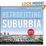 Retrofitting Suburbia, Updated Edition: Urban Design Solutions for Redesigning Suburbs