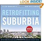 Retrofitting Suburbia, Updated Editio...
