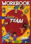 Anglais 5e Join the Team : Workbook