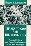 img - for Thanks to God and the Revolution: Popular Religion and Class Consciousness in the New Nicaragua book / textbook / text book