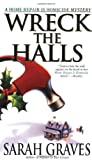 Wreck the Halls (0553582267) by Graves, Sarah