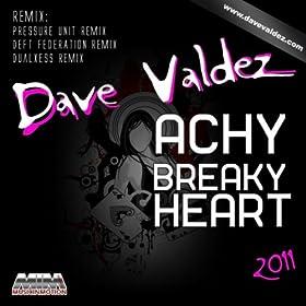 Achy Breaky Heart 2011 ((Pressure Unit Remix))