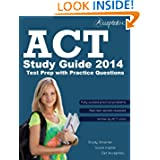 ACT Study Guide 2014: ACT Test Prep with Practice Questions