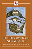 The Discovery of New Worlds (Illustrated) (The Story of the World Book 2)