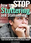 How to Stop Stuttering and Stammering...