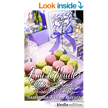 Amish Brides of Willow Creek: Sweet Nothings: Willow Creek Novella: Book #3