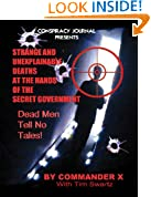 Strange and Unexplainable Deaths at the Hands of the Secret Government