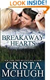 Breakaway Hearts (The Kelly Brothers) (Volume 2)