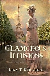 Glamorous Illusions: A Novel (Grand Tour Series Book 1)