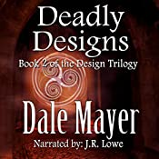 Deadly Designs: Design Trilogy, Book 2 | Dale Mayer
