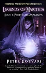 Legends of Marithia: Book 1 - Prophecies Awakening (Uncut and Extended Second Edition)