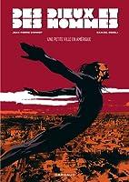 Dieux et des Hommes (Des) - tome 3 - Une petite ville en Amérique  (3)