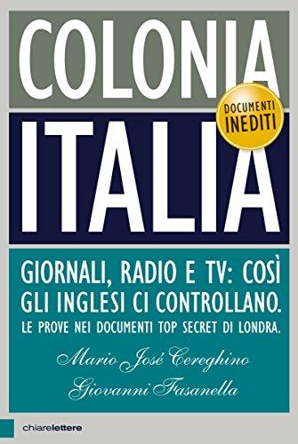 colonia-italia-giornali-radio-e-tv-cosi-gli-inglesi-ci-controllano-le-prove-nei-documenti-top-secret