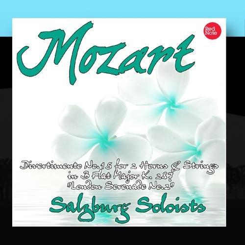Mozart: Divertimento No.15 for 2 Horns & Strings in B Flat Major K. 287