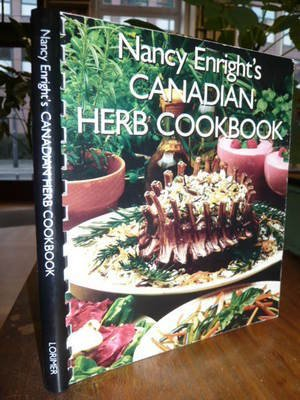 Nancy Enright's Canadian Herb Cookbook by Nancy Enright