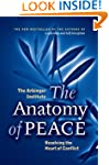 The Anatomy of Peace: Resolving the H...