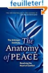 The Anatomy of Peace.: Resolving the...
