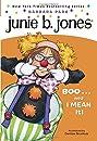 Junie B. Jones #24: Boo...and I Mean It!
