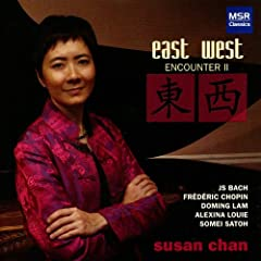 East West Encounter II - Piano Music by Bach, Chopin, Lam, Louie & Satoh