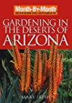 Gardening in the Deserts of Arizona:...
