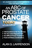 img - for An ABC of Prostate Cancer Today: My Journey over 4 Continents to find the BEST Cure book / textbook / text book