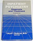 img - for Inpatient Psychiatry: Diagnosis and Treatment (2nd Edition) book / textbook / text book
